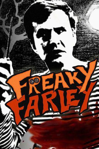 Freaky Farley Poster