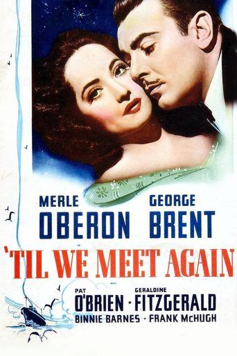 'Til We Meet Again Poster