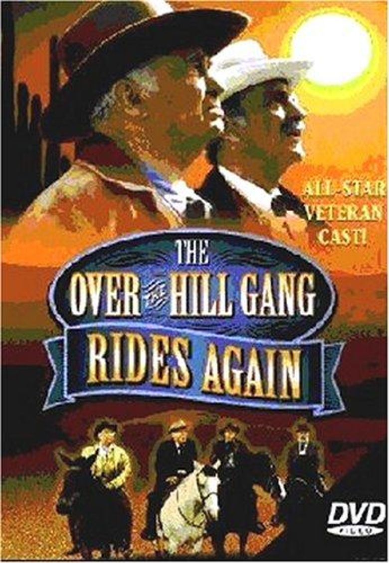 The Over The Hill Gang Rides Again Poster
