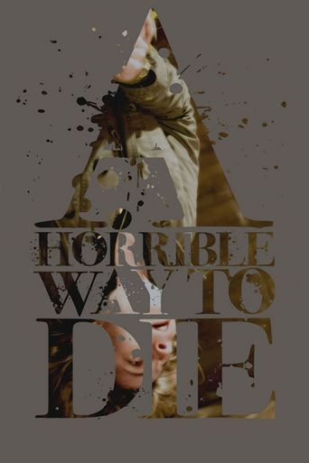 A Horrible Way to Die Poster