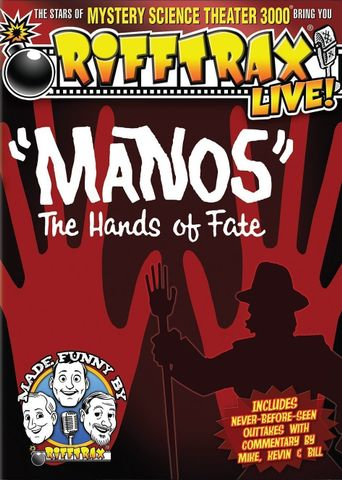"""Rifftrax Live: """"Manos"""" The Hands of Fate Poster"""