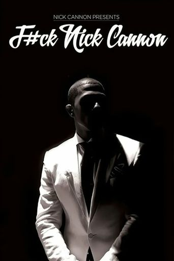 F#Ck Nick Cannon Poster