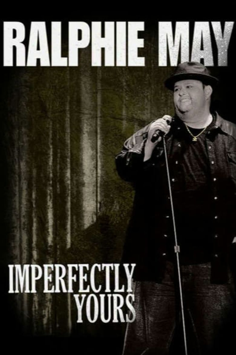 Ralphie May: Imperfectly Yours Poster