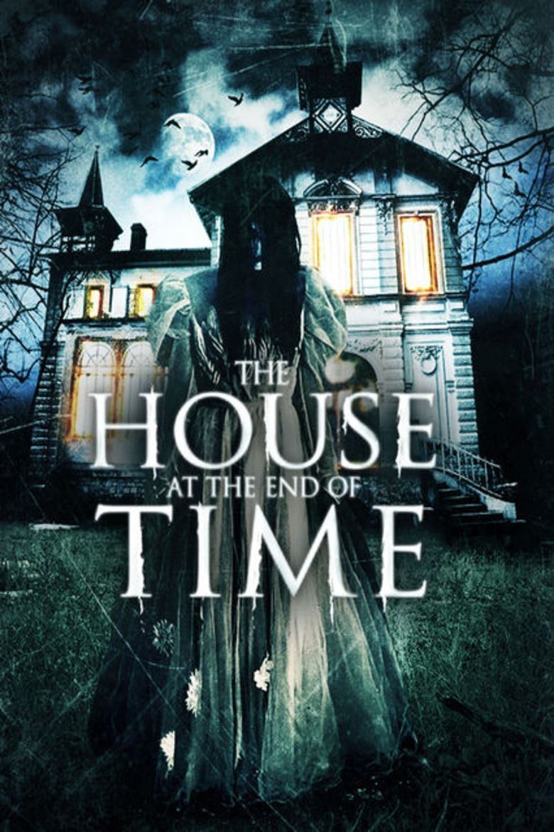 The House at the End of Time Poster