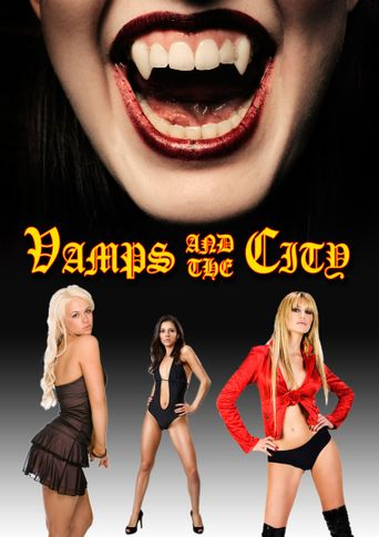 Watch Vamps in the City