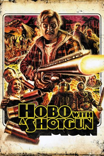 Watch Hobo with a Shotgun