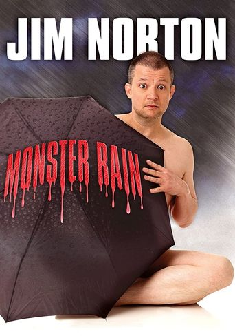 Jim Norton: Monster Rain Poster