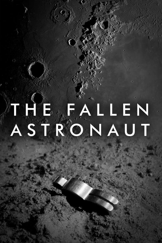 The Fallen Astronaut Poster