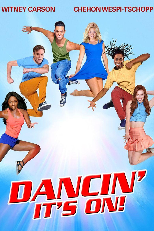 Dancin' - It's On! Poster