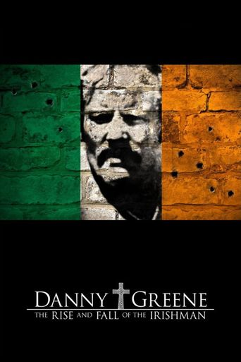 Danny Greene: The Rise and Fall of the Irishman Poster