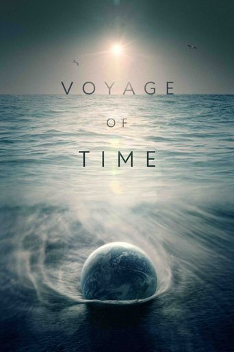 Voyage of Time: Life's Journey Poster