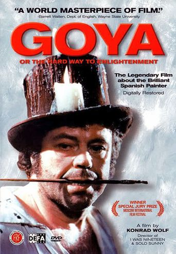 Goya: Or the Hard Way to Enlightenment Poster