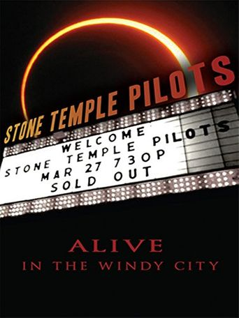 Stone Temple Pilots: Alive in the Windy City Poster