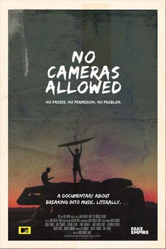 No Cameras Allowed Poster