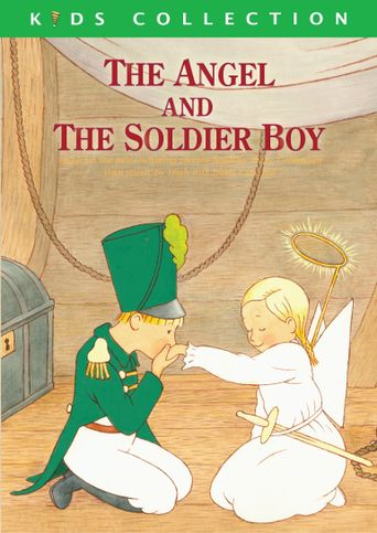 Watch The Angel and the Soldier Boy
