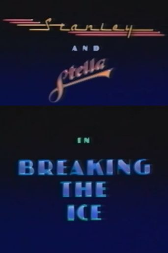 Stanley and Stella in Breaking the Ice Poster