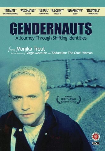 Gendernauts: A Journey Through Shifting Identities Poster
