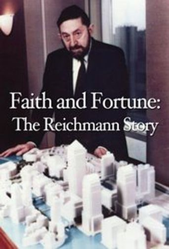 Faith and Fortune: The Reichmann Story Poster