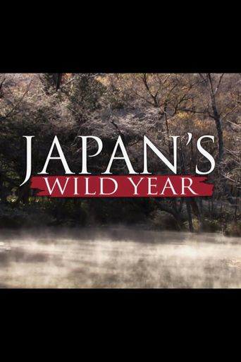 Japan's Wild Year Poster
