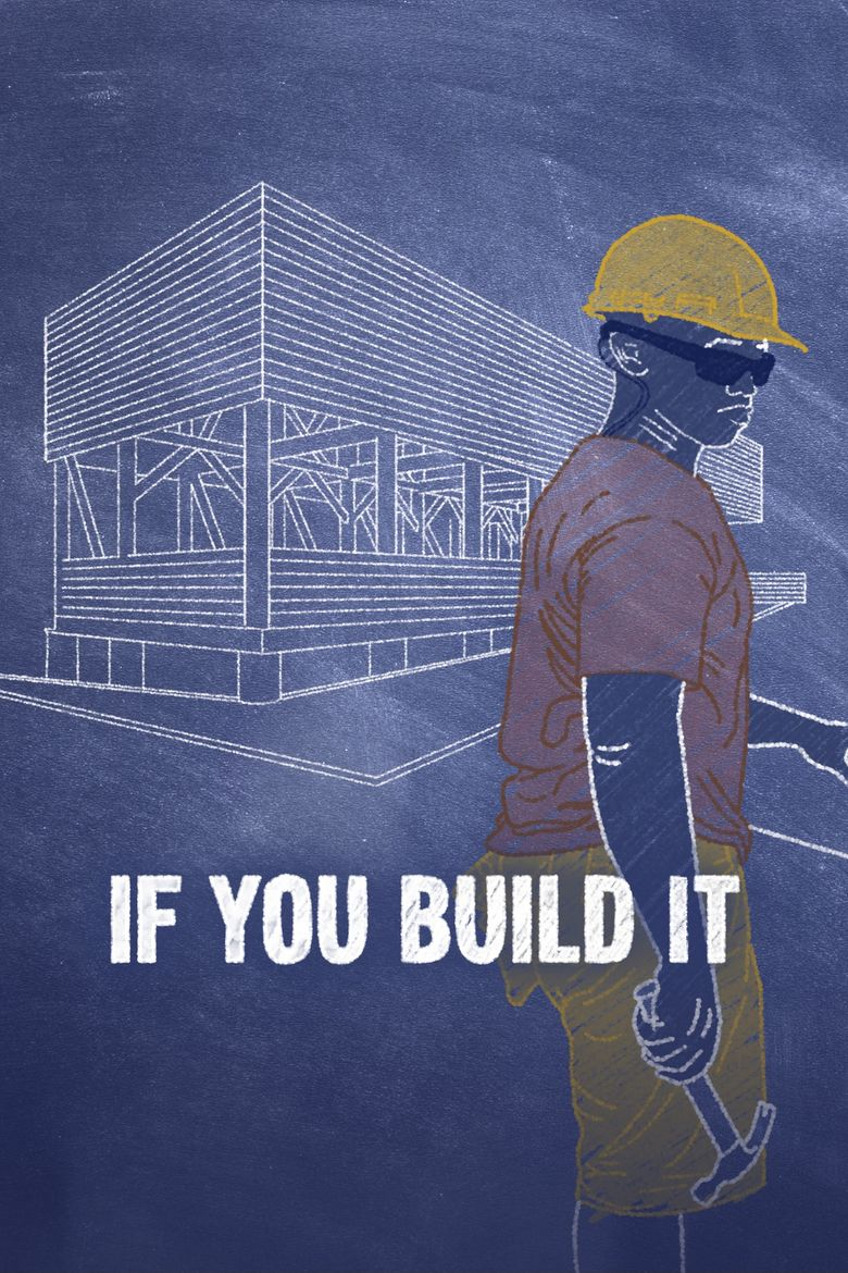 If You Build It Poster