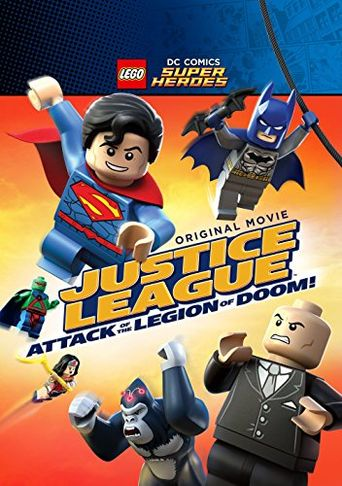 Lego DC Comics Super Heroes: Justice League Attack of the Legion of Doom! Poster