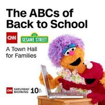 The ABCs of Back to School- A CNN Sesame Street Town Hall for Families Poster