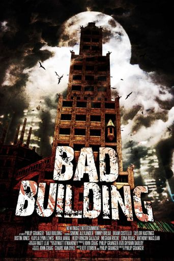 Bad Building Poster