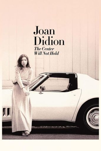 Joan Didion: The Center Will Not Hold Poster