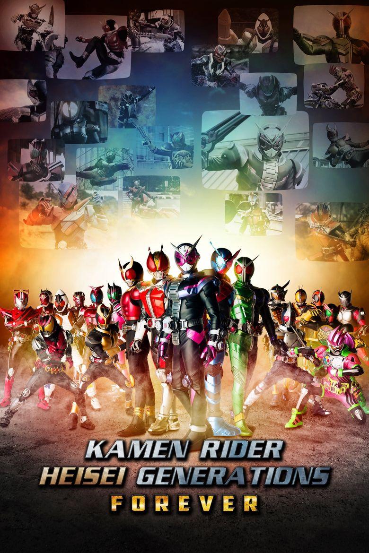 Kamen Rider Heisei Generations Forever Poster