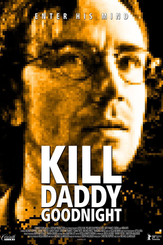 Kill Daddy Good Night Poster