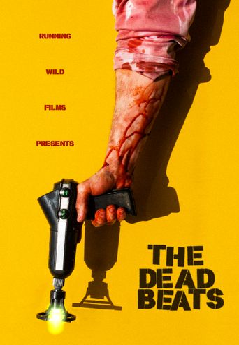 The Deadbeats Poster