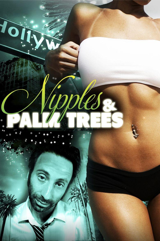 Watch Nipples & Palm Trees