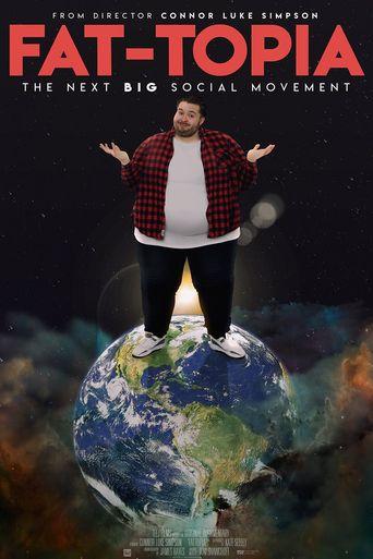 Fat-Topia Poster