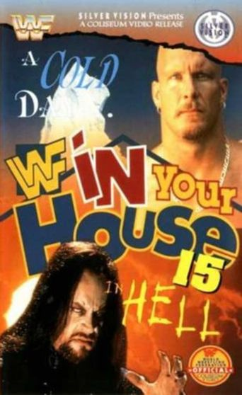 WWE In Your House 15: A Cold Day In Hell Poster