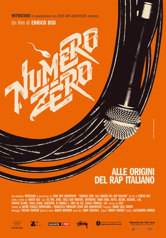 Numero Zero: The Roots of Italian Rap Poster