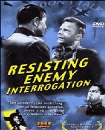 Resisting Enemy Interrogation Poster