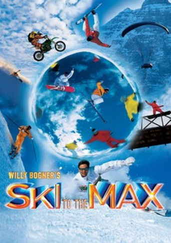 Ski to the Max Poster