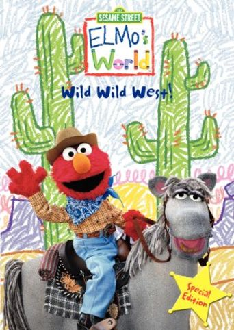 Sesame Street: Elmo's World: Wild Wild West! Poster