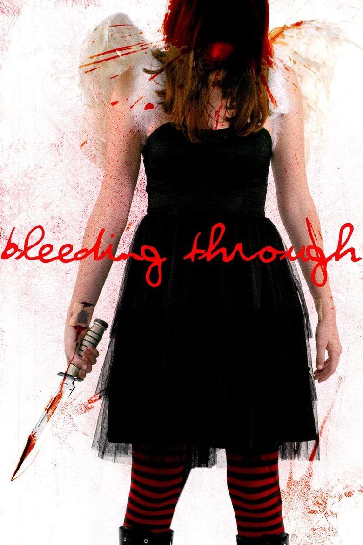 Bleeding Through Poster
