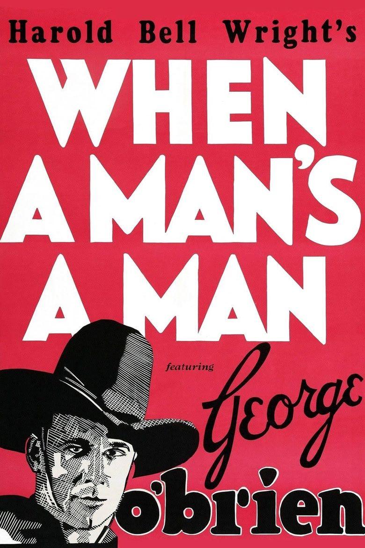 When a Man's a Man Poster