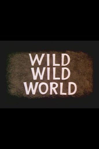 Wild Wild World Poster