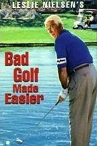 Leslie Nielsen's Bad Golf Made Easier Poster