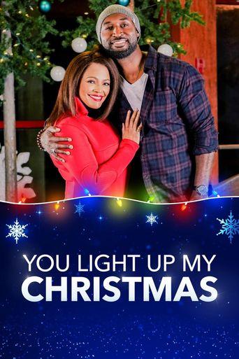 You Light Up My Christmas Poster