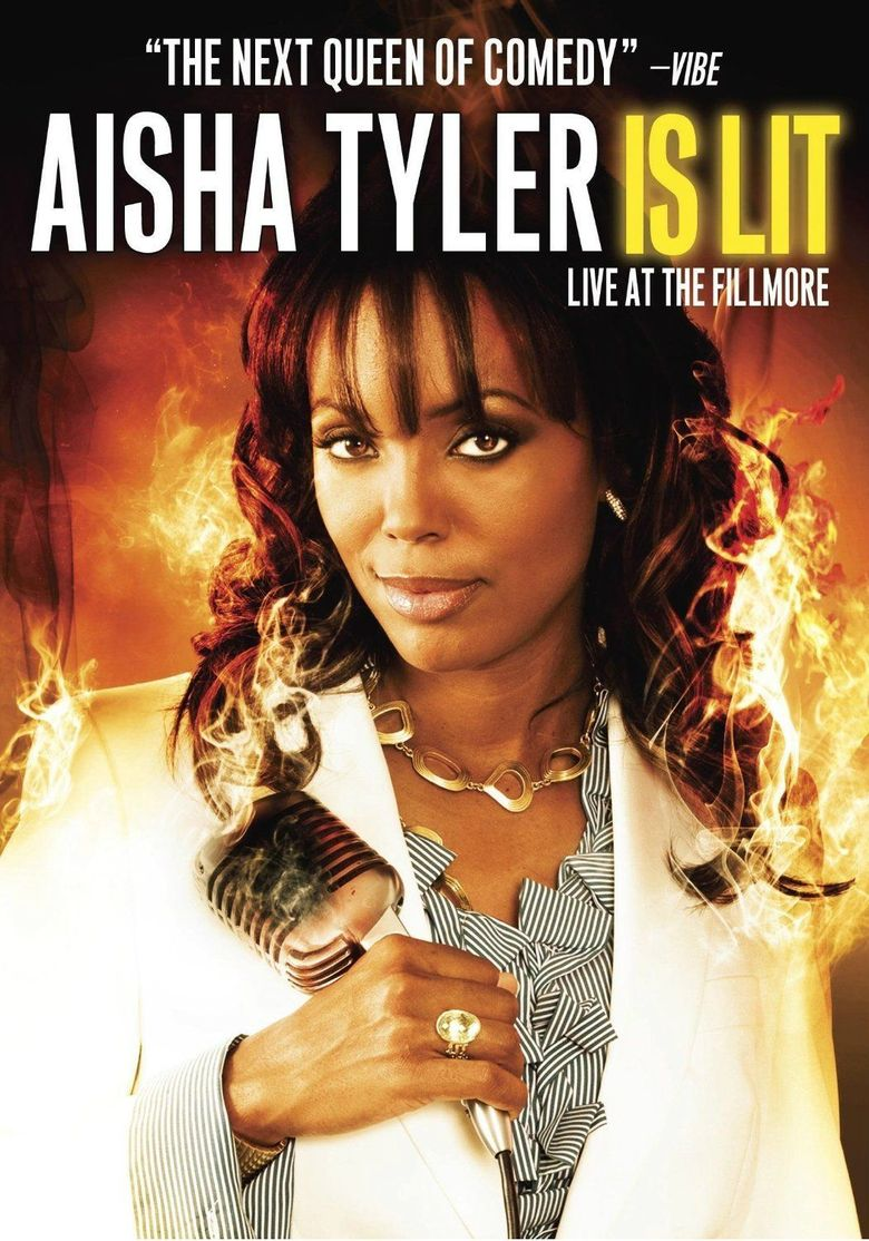 Aisha Tyler Is Lit: Live at the Fillmore Poster