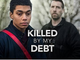 Killed By My Debt Poster