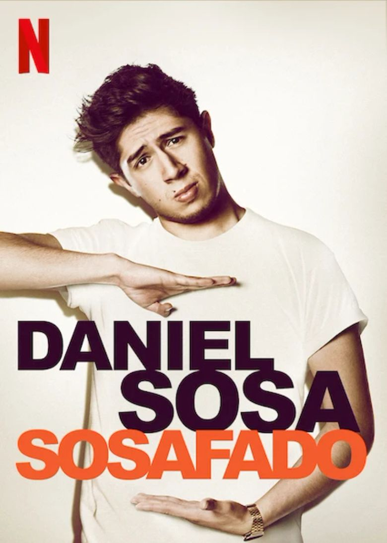 Daniel Sosa: Sosafado (2017) - Watch on Netflix or Streaming Online ...