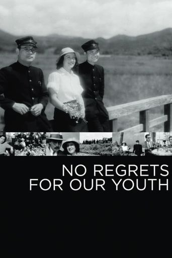 No Regrets for Our Youth Poster