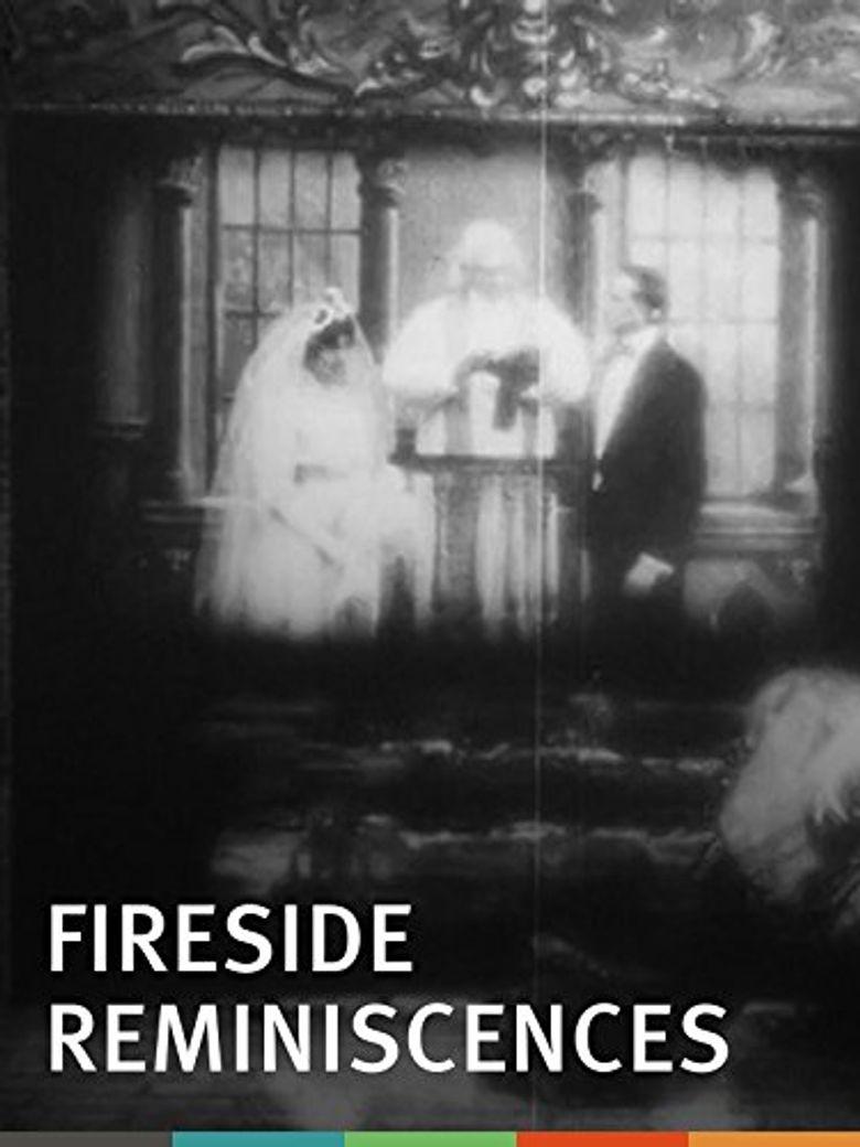 Watch Fireside Reminiscences