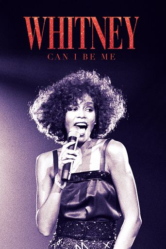Whitney : Can I Be Me Poster