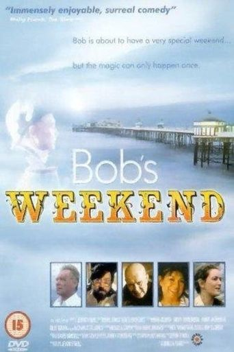 Bob's Weekend Poster